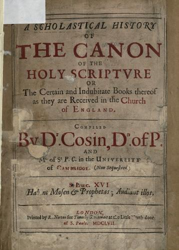 A scholastical history of the canon of the Holy Scripture