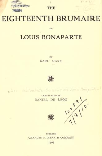 Download The eighteenth Brumaire of Louis Bonaparte.