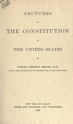 Lectures on the constitution of the United States.