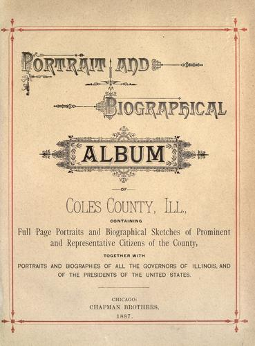 Walker Portrait and biographical album of Coles County, Illinois by
