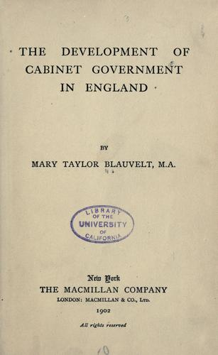 The development of cabinet government in England