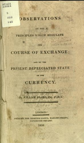Observations on the principles which regulate the course of exchange