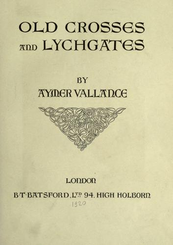 Download Old crosses and lychgates.