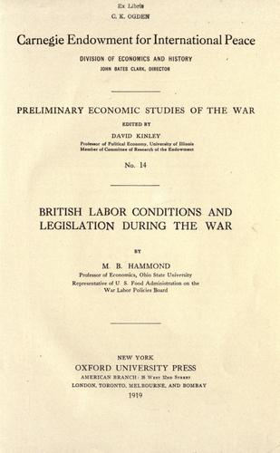 Download British labor conditions and legislation during the war