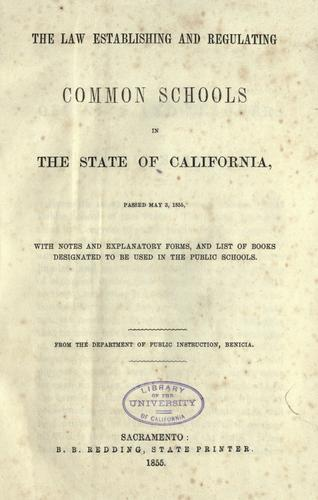 Download The law establishing and regulating common schools in the state of California