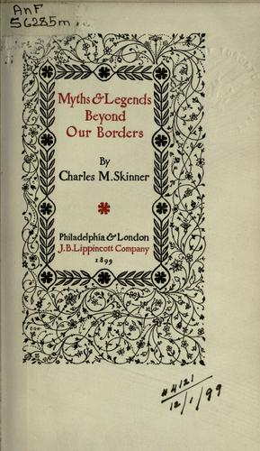 Myths and legends beyond our borders.