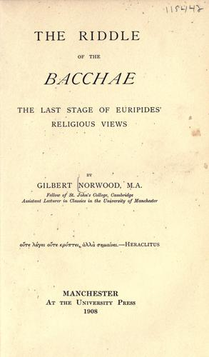 The riddle of the Bacchae