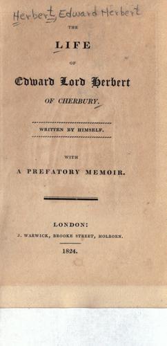 The life of Edward, lord Herbert of Cherbury