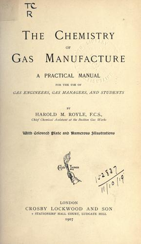 The chemistry of gas manufacture.