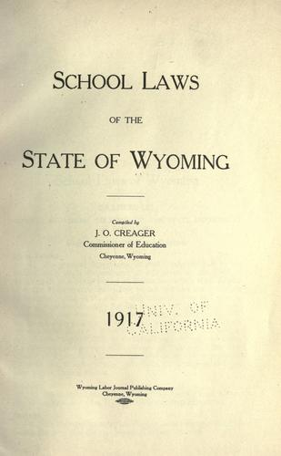 School laws of the state of Wyoming.