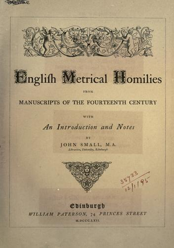 Download English metrical homilies from manuscripts of the fourteenth century.