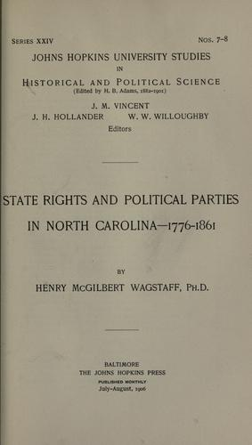 State rights and political parties in North Carolina – 1776-1861