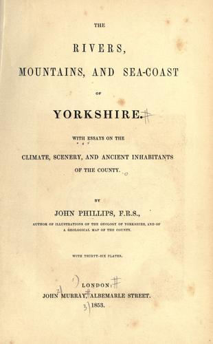 The rivers, mountains, and seacoast of Yorkshire.