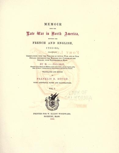 Memoir upon the late war in North America, between the French and English, 1755-60
