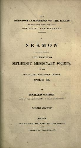 Download The religious instruction of the slaves in the West India colonies advocated and defended.