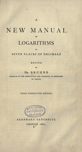 A new manual of logarithms to seven places of decimals.