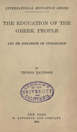 Download The education of the Greek people and its influence on civilization