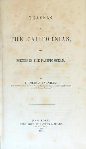 Travels in the Californias, and scenes in the Pacific Ocean