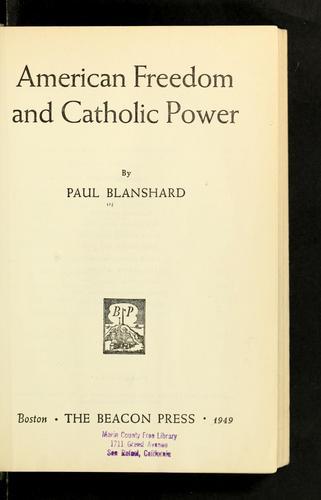 American freedom and Catholic power.
