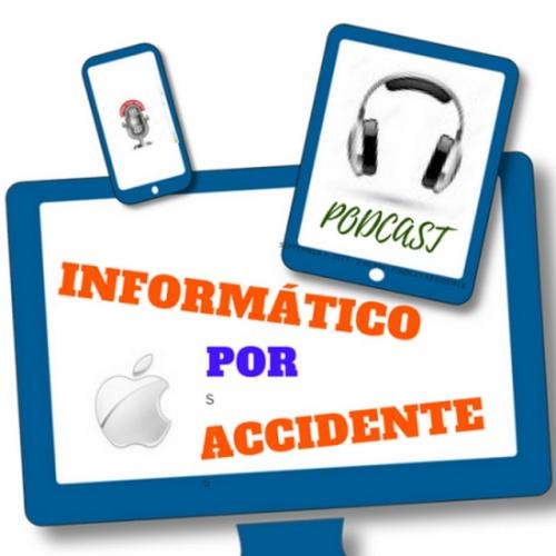 Informático por Accidente