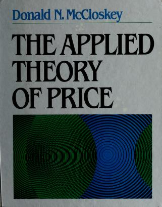 Cover of: The applied theory of price | Deirdre N. McCloskey