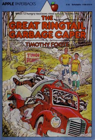Great Ringtail Garbage Caper by Timothy Foote