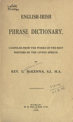English-Irish phrase dictionary by Lambert Andrew Joseph McKenna