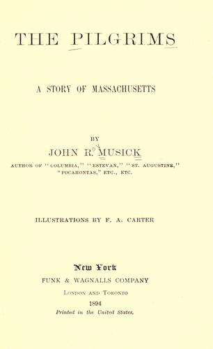 The Pilgrims by John R. Musick