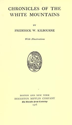 Chronicles of the White Mountains by Frederick Wilkinson Kilbourne