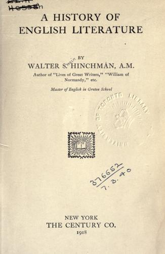 A history of English literature by Walter Swain Hinchman
