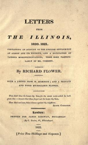 Letters from the Illinois, 1820, 1821 by Richard Flower