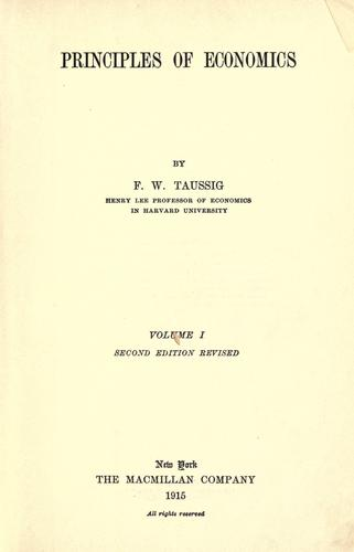 Principles of economics. by F. W. Taussig