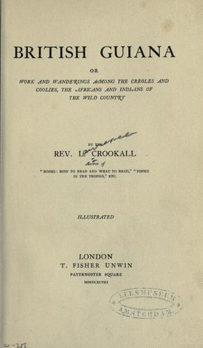 British Guiana by L. Crookall