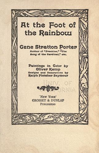 At the Foot of the Rainbow by Gene Stratton-Porter
