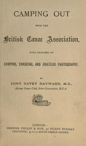 Camping out with the British Canoe Association by John Davey Hayward