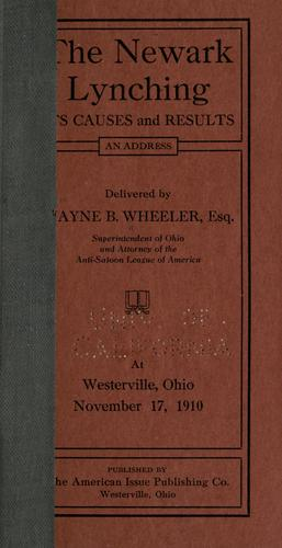 The Newark lynching by Wayne Bidwell Wheeler