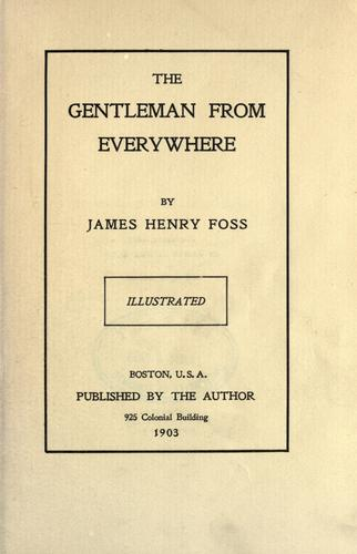 The Gentleman from Everywhere by James Henry Foss