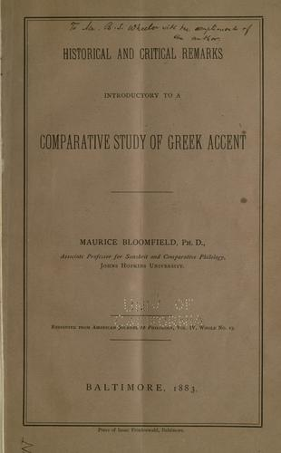 Historical and critical remarks introductory to a comparative study of Greek accent by Maurice Bloomfield