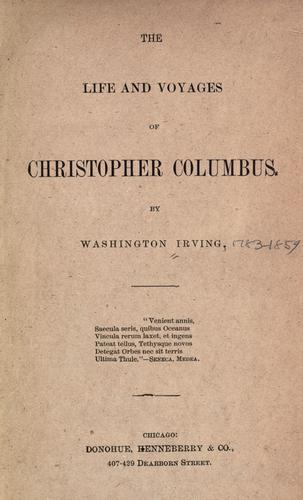 The life and voyages of Christopher Columbus.