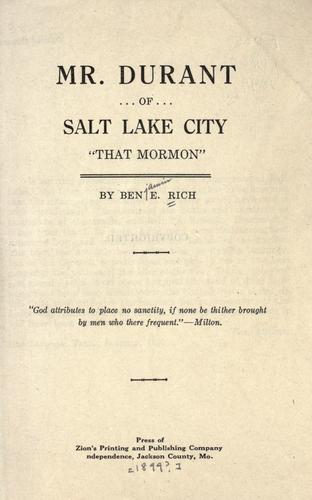 "Mr. Durant of Salt Lake City, ""that Mormon,"" by"