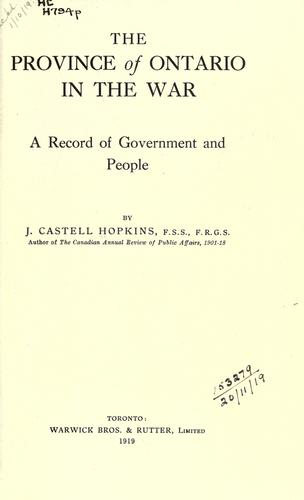The province of Ontario in the war by J. Castell Hopkins