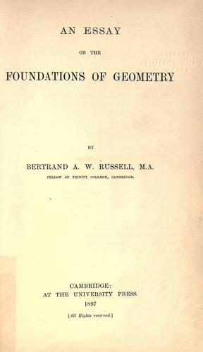 An essay on the foundations of geometry by Bertrand Russell