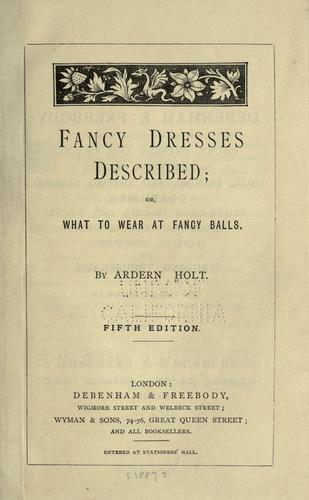 Fancy dresses described by Ardern Holt
