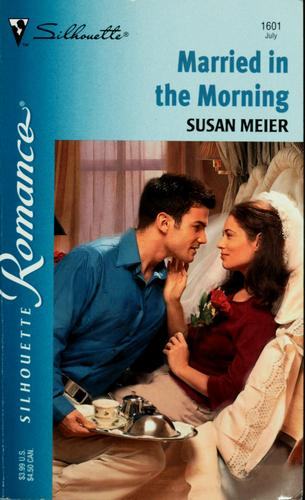 Married in the morning by Susan Meier
