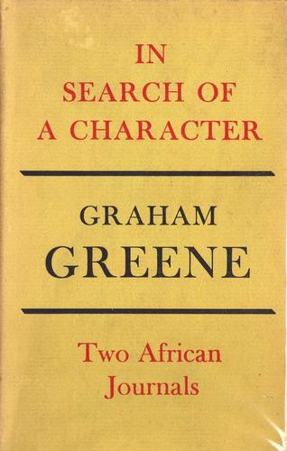 In search of a character by Graham Greene