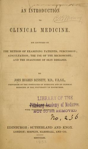 An introduction to clinical medicine by John Hughes Bennett