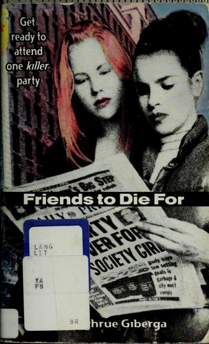Friends to die for by Jane Sughrue Giberga