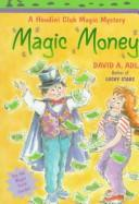 Magic money by David A. Adler