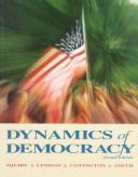 Dynamics of democracy by Peverill Squire ... [et al.].